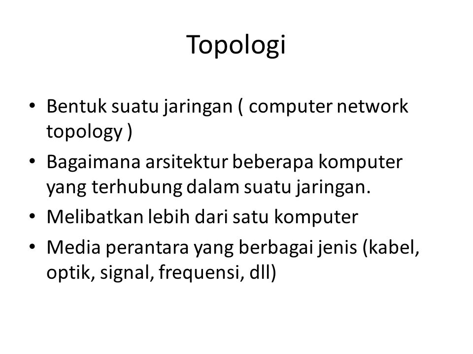 Topologi Bentuk suatu jaringan ( computer network topology )