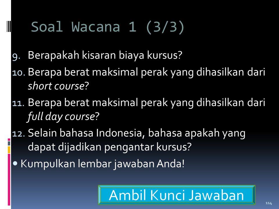 Soal Wacana 1 (3/3) Ambil Kunci Jawaban
