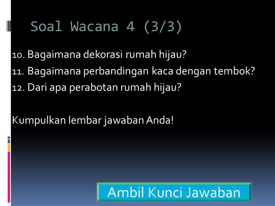 Soal Wacana 4 (3/3) Ambil Kunci Jawaban