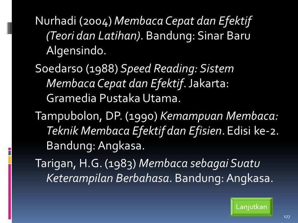 Nurhadi (2004) Membaca Cepat dan Efektif (Teori dan Latihan)