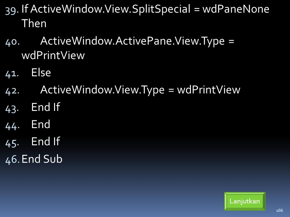 If ActiveWindow.View.SplitSpecial = wdPaneNone Then