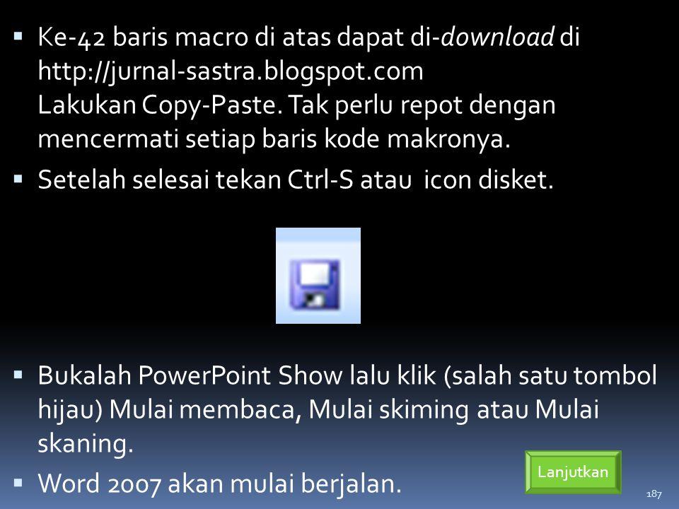 Setelah selesai tekan Ctrl-S atau icon disket.