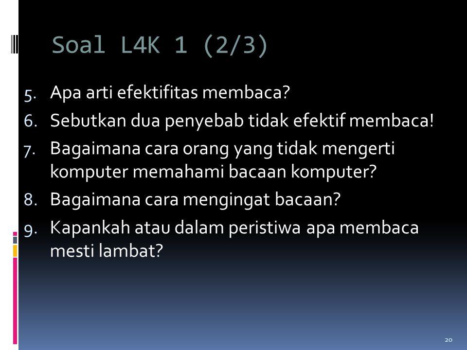 Soal L4K 1 (2/3) Apa arti efektifitas membaca