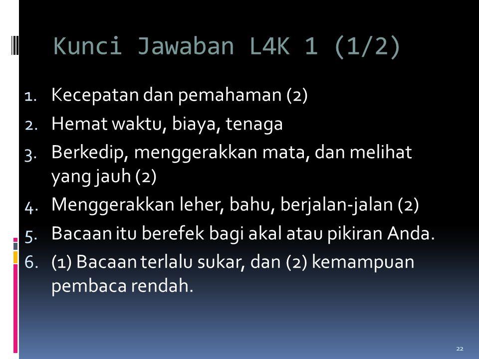 Kunci Jawaban L4K 1 (1/2) Kecepatan dan pemahaman (2)