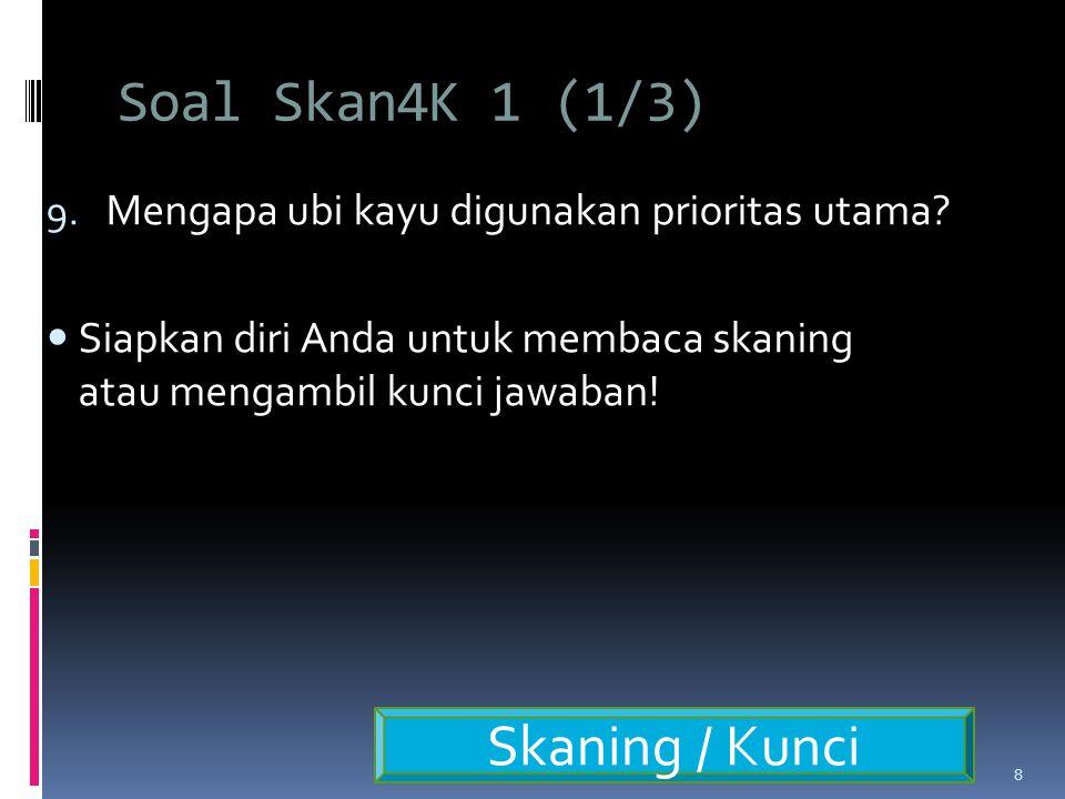 Soal Skan4K 1 (1/3) Skaning / Kunci
