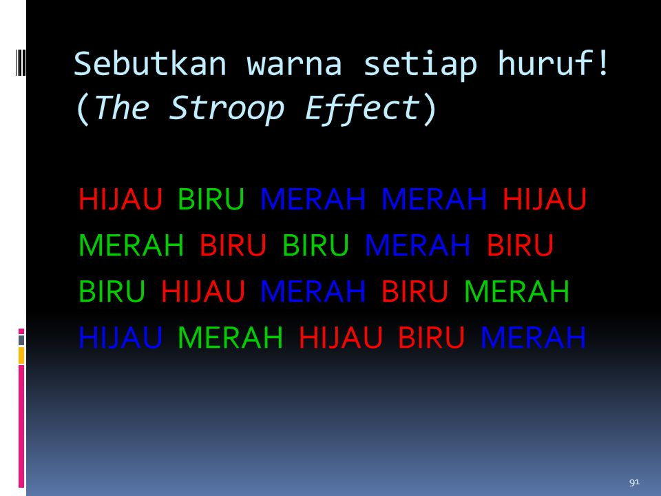 Sebutkan warna setiap huruf! (The Stroop Effect)