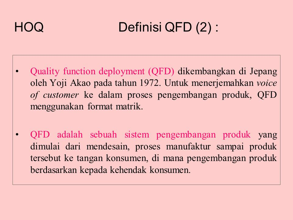 Definisi QFD (2) : HOQ.