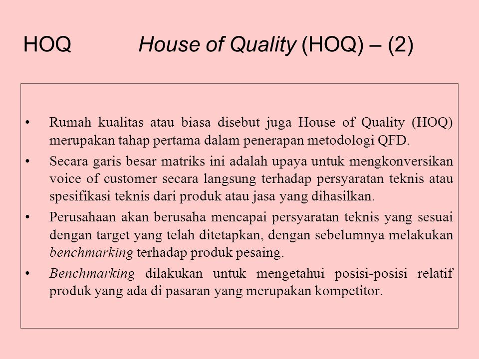 House of Quality (HOQ) – (2)