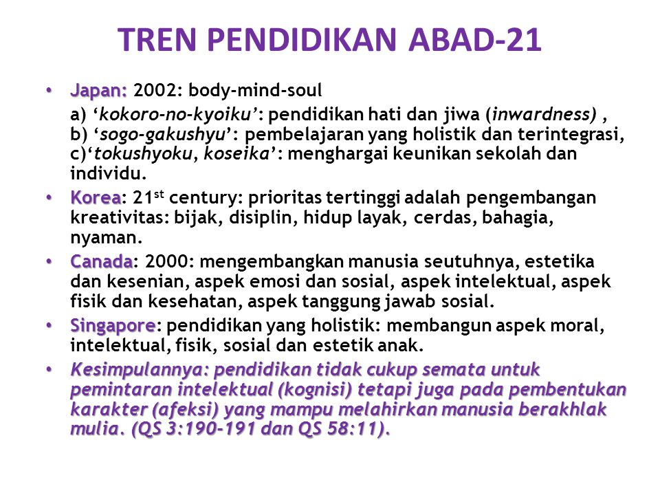 TREN PENDIDIKAN ABAD-21 Japan: 2002: body-mind-soul