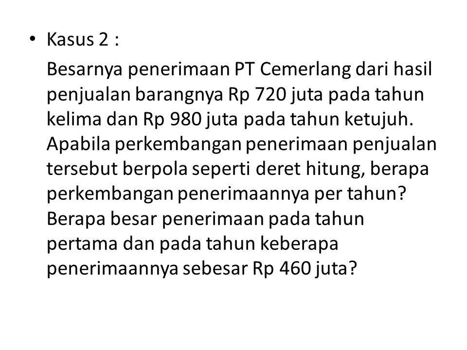 Kasus 2 :