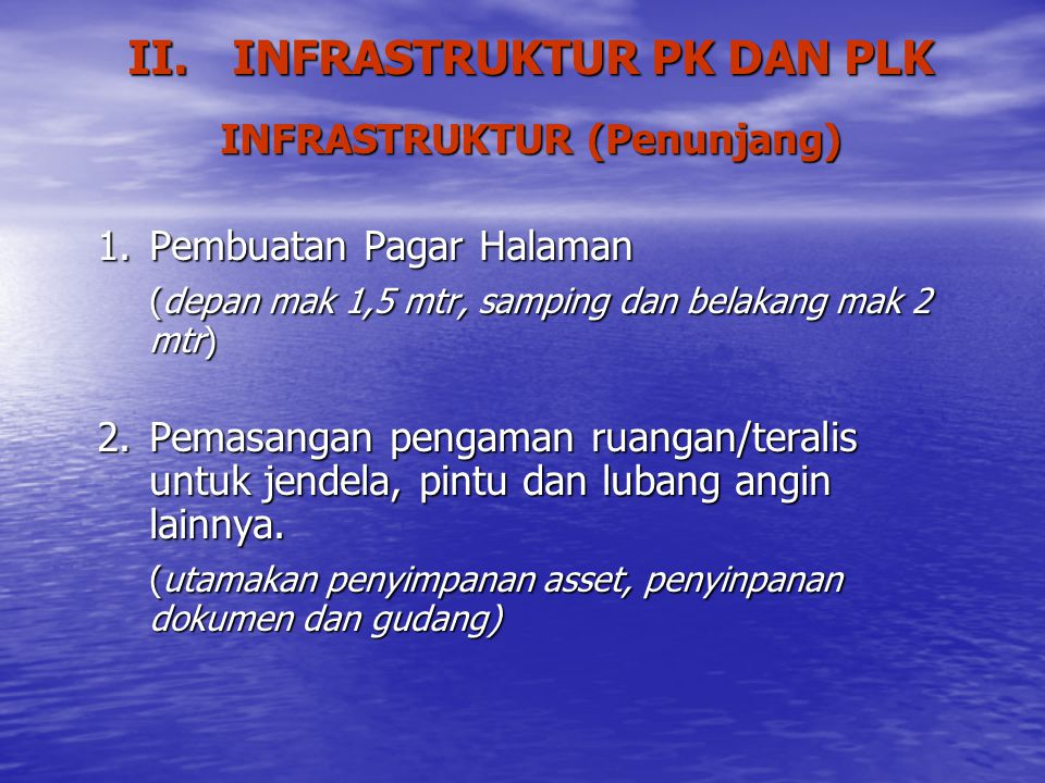 II. INFRASTRUKTUR PK DAN PLK