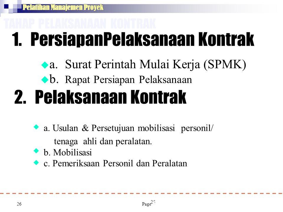 2. Pelaksanaan Kontrak TAHAP PELAKSANAAN KONTRAK