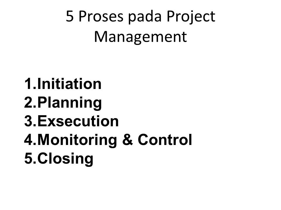 5 Proses pada Project Management