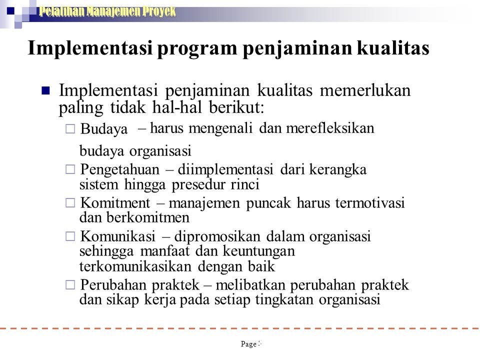 Implementasi program penjaminan kualitas
