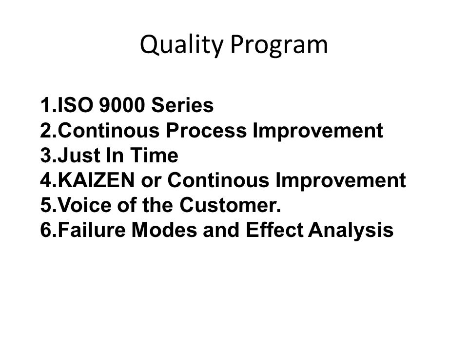 Quality Program ISO 9000 Series Continous Process Improvement