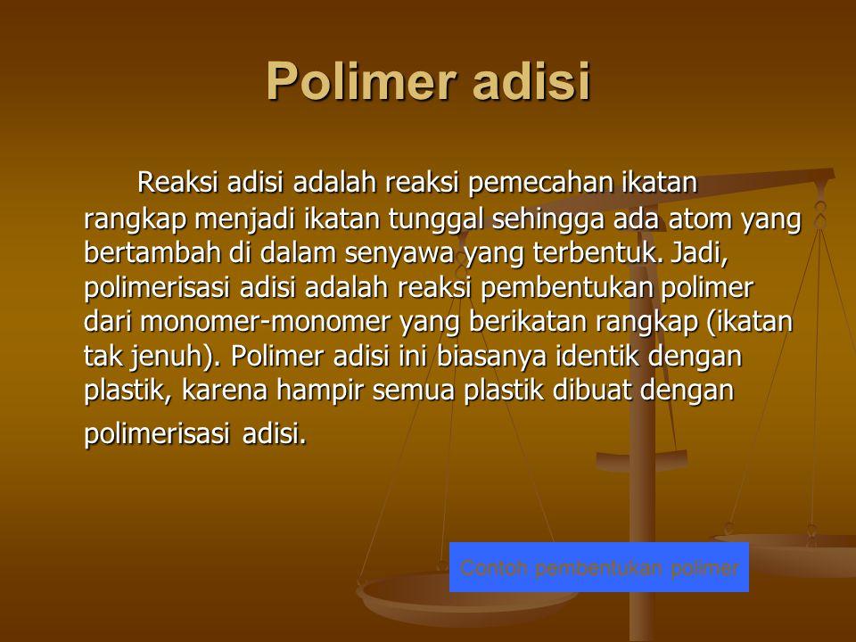 Contoh pembentukan polimer