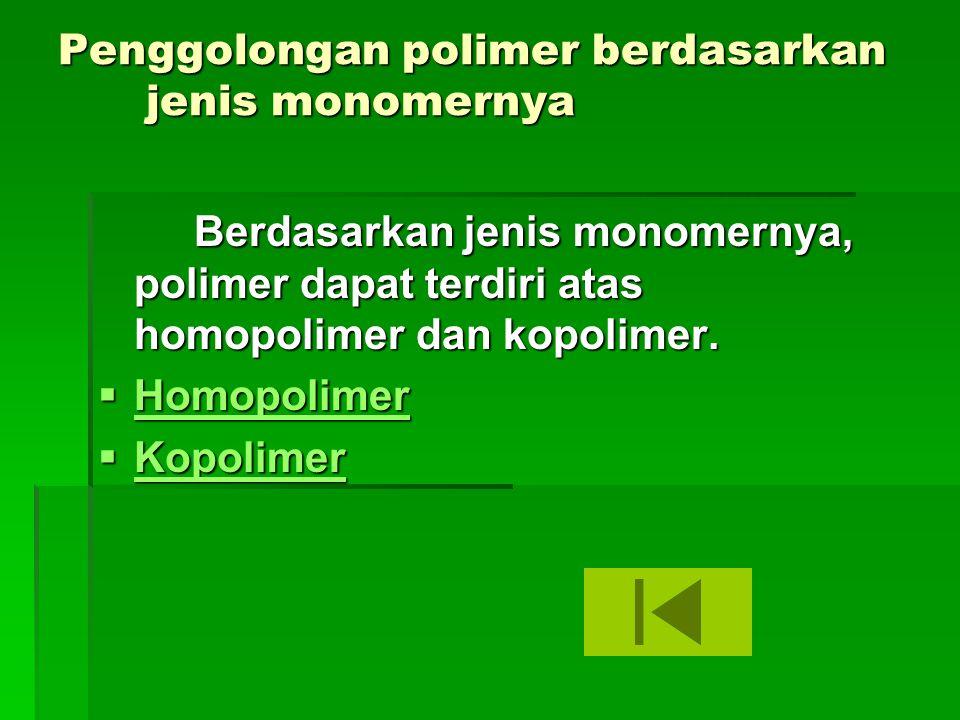 Penggolongan polimer berdasarkan jenis monomernya