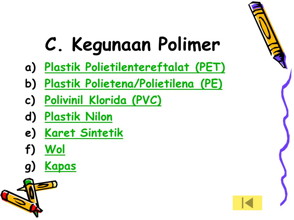 C. Kegunaan Polimer Plastik Polietilentereftalat (PET)
