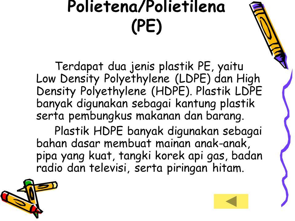Plastik Polietena/Polietilena (PE)
