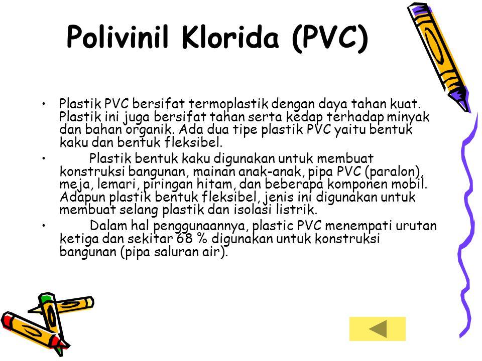 Polivinil Klorida (PVC)