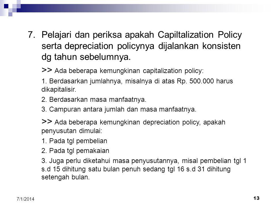 >> Ada beberapa kemungkinan capitalization policy: