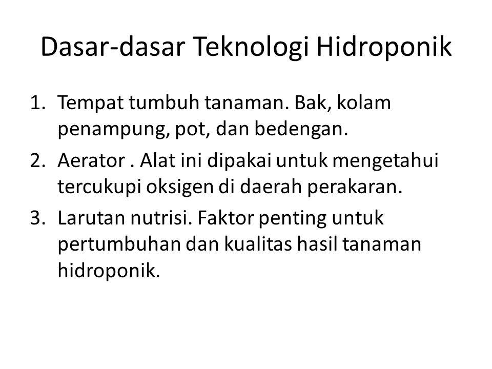 Dasar-dasar Teknologi Hidroponik