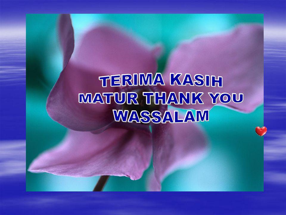 TERIMA KASIH MATUR THANK YOU WASSALAM