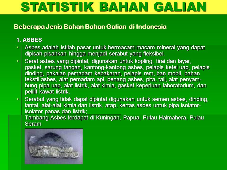 Beberapa Jenis Bahan Bahan Galian di Indonesia