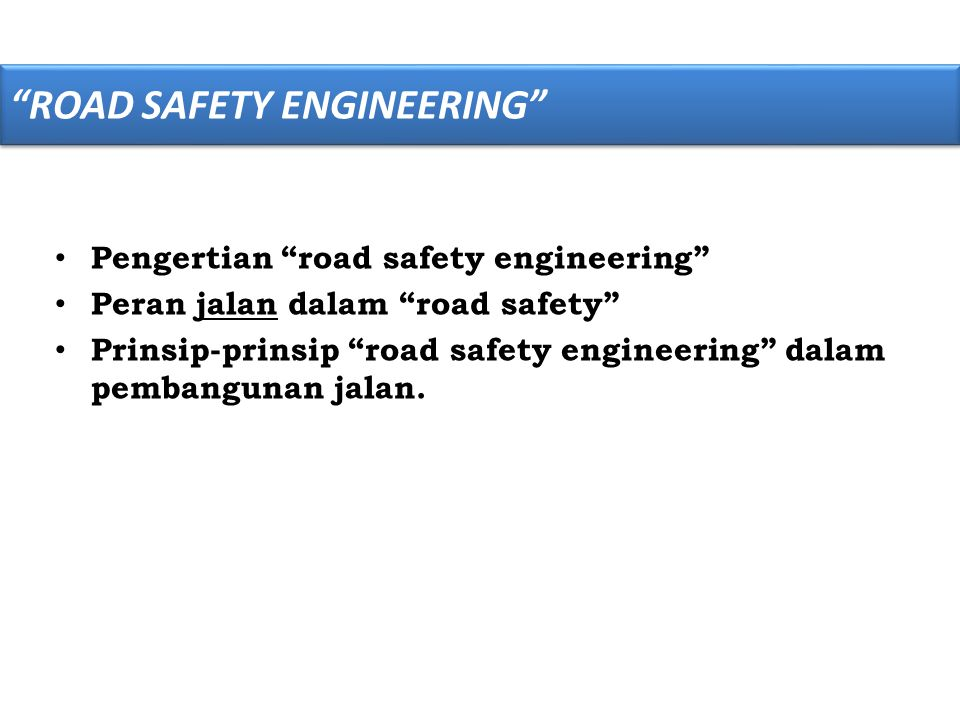 ROAD SAFETY ENGINEERING