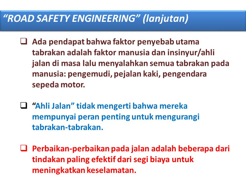 ROAD SAFETY ENGINEERING (lanjutan)