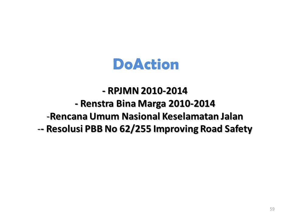 DoAction - RPJMN 2010-2014 - Renstra Bina Marga 2010-2014
