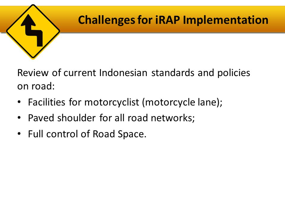 Challenges for iRAP Implementation