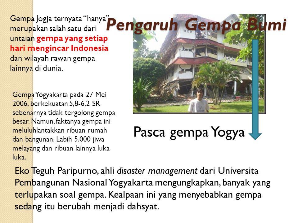 Pengaruh Gempa Bumi Pasca gempa Yogya