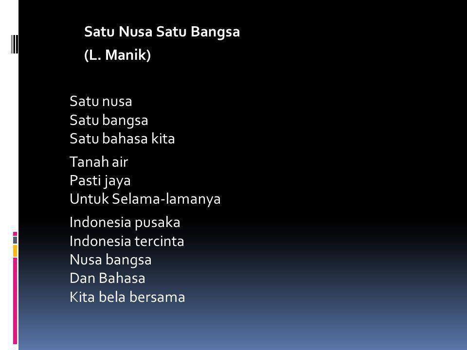Satu Nusa Satu Bangsa (L
