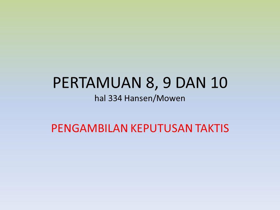 PERTAMUAN 8, 9 DAN 10 hal 334 Hansen/Mowen