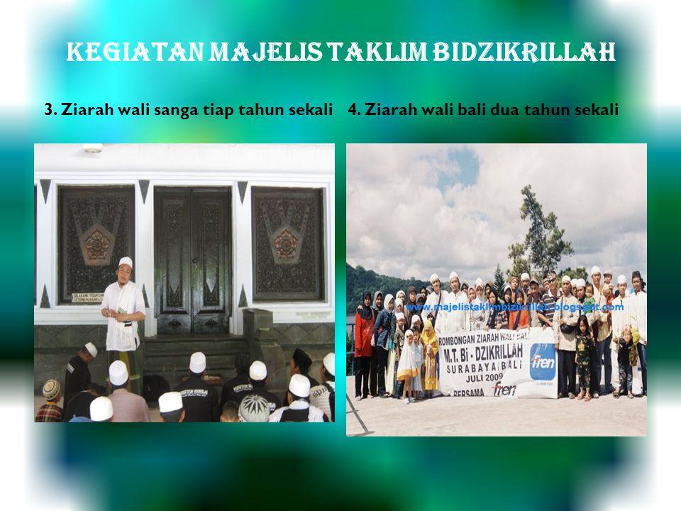 KEGIATAN MAJELIS TAKLIM BIDZIKRILLAH