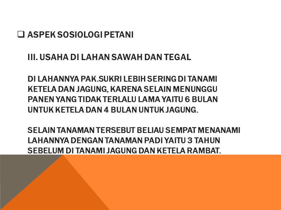 ASPEK SOSIOLOGI PETANI III