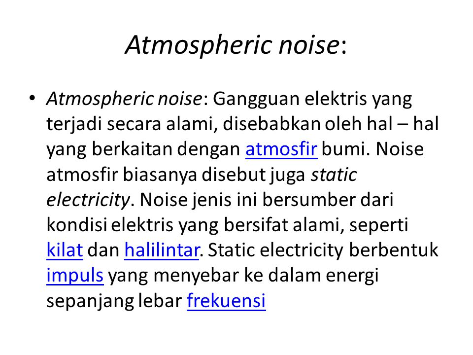 Atmospheric noise: