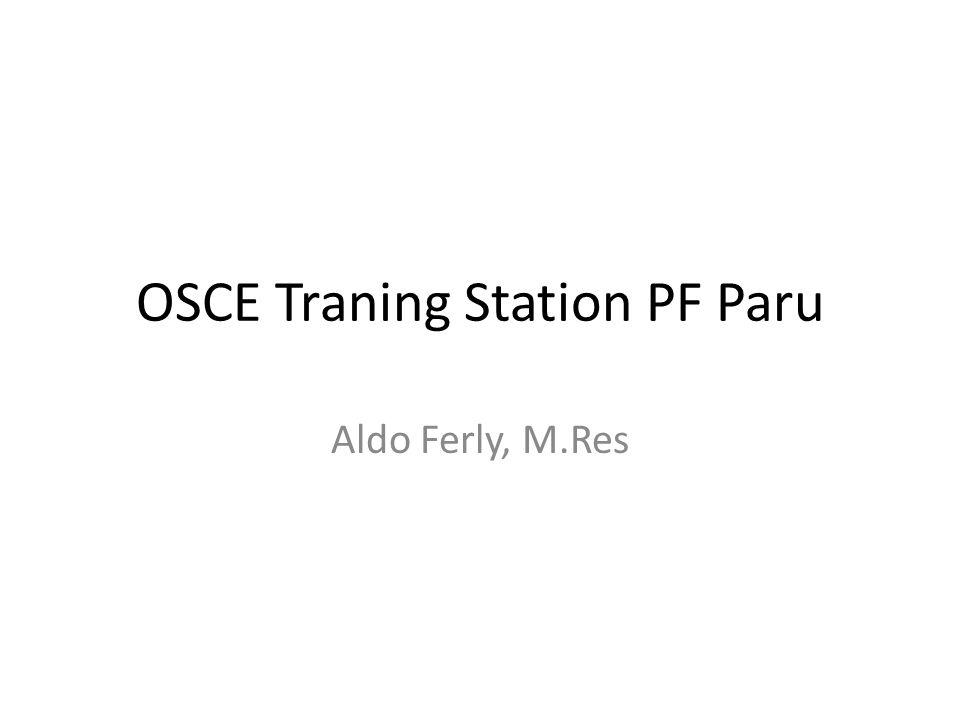 OSCE Traning Station PF Paru