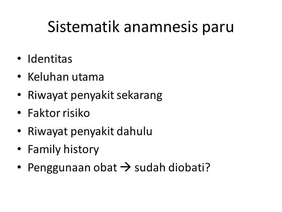 Sistematik anamnesis paru