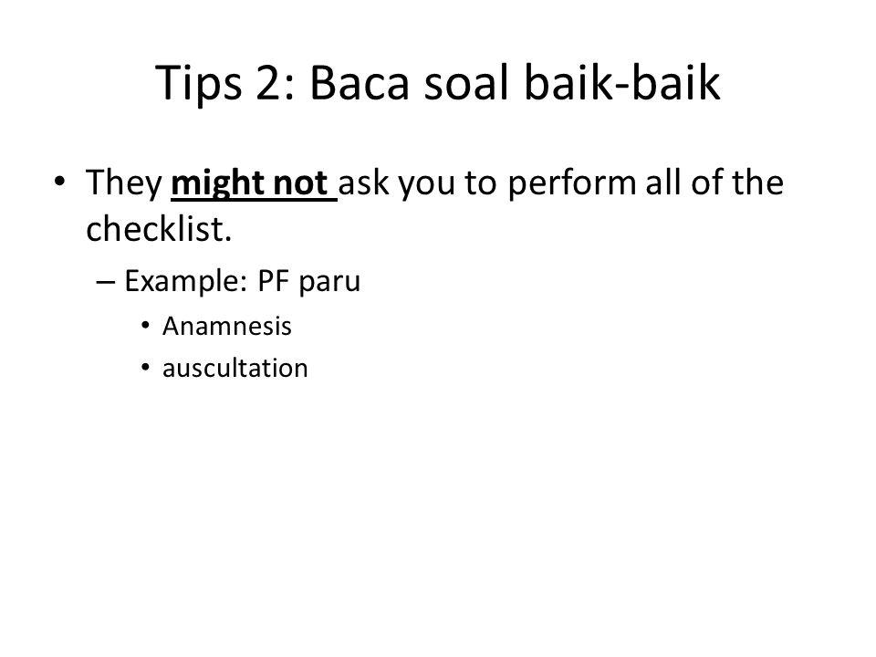 Tips 2: Baca soal baik-baik