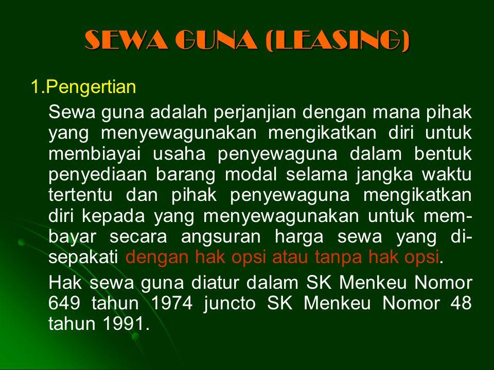 SEWA GUNA (LEASING) 1.Pengertian