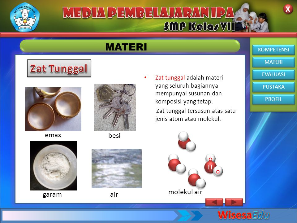 Zat Tunggal WisesaEdu MATERI emas besi o H molekul air garam air