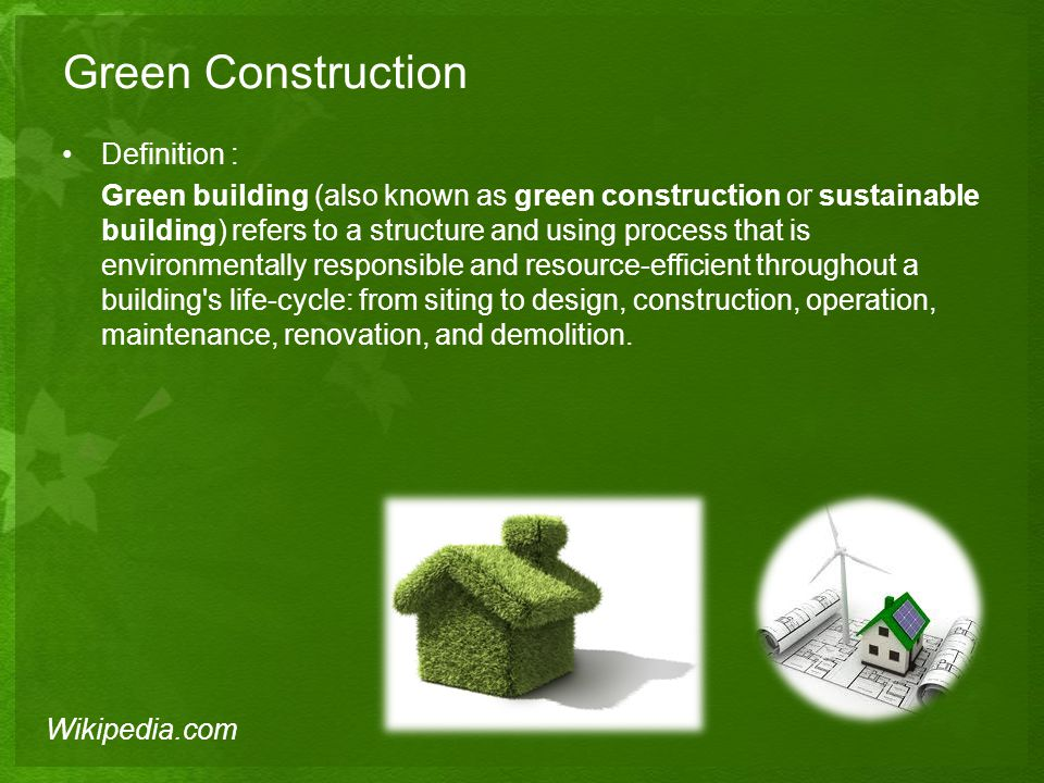 Green Construction Definition :