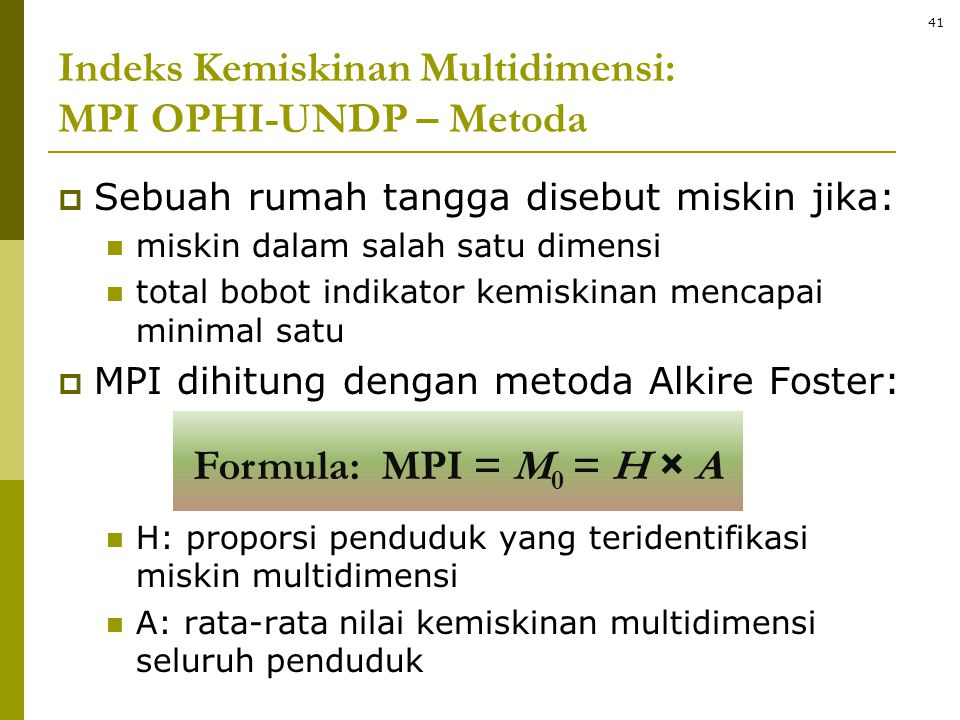 Indeks Kemiskinan Multidimensi: MPI OPHI-UNDP – Metoda