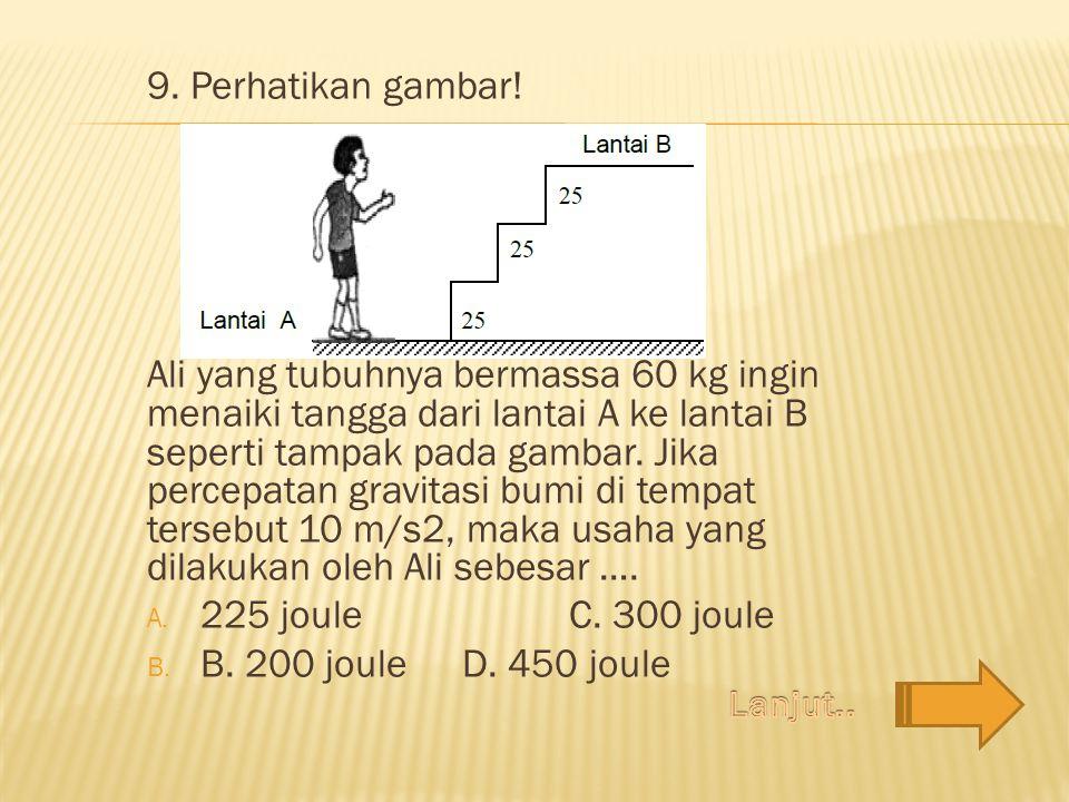 9. Perhatikan gambar!
