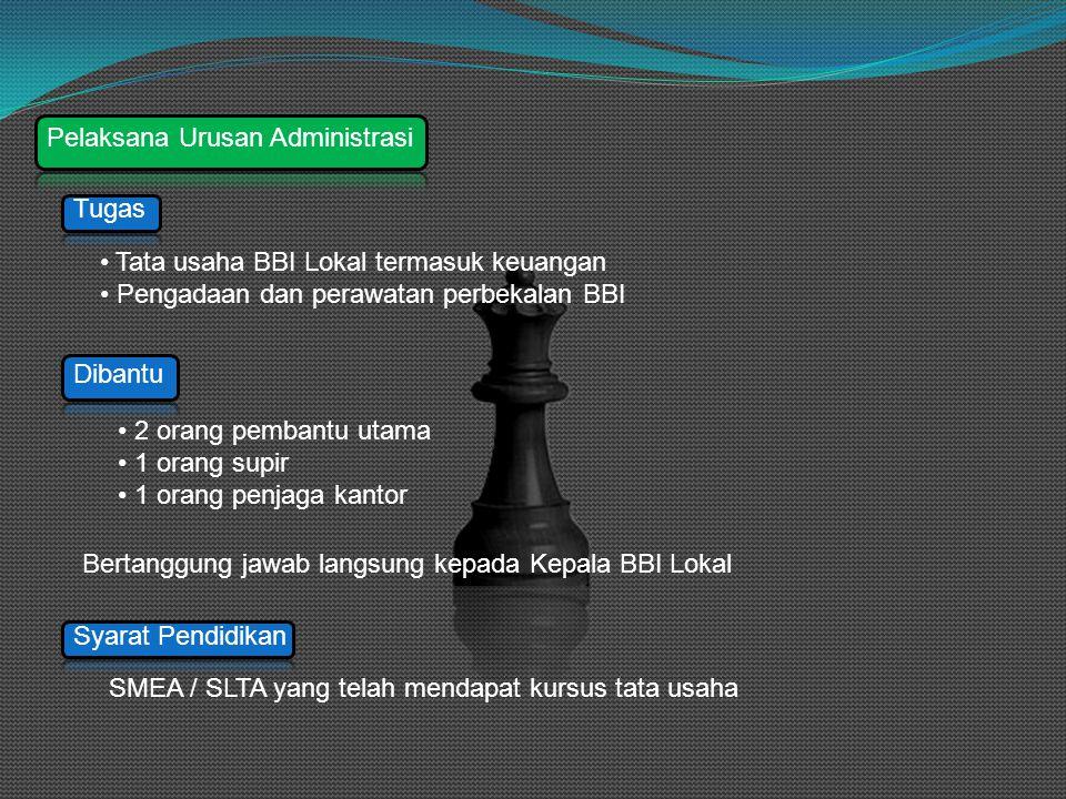 Pelaksana Urusan Administrasi