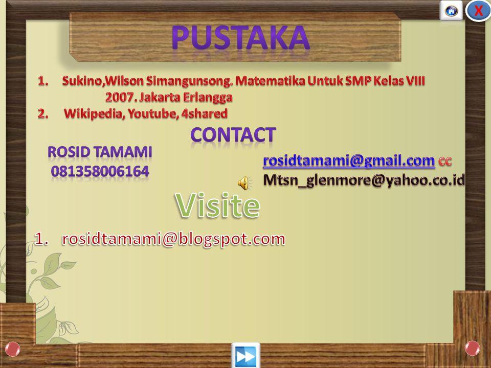Pustaka Visite CONTACT rosidtamami@blogspot.com X ROSID TAMAMI