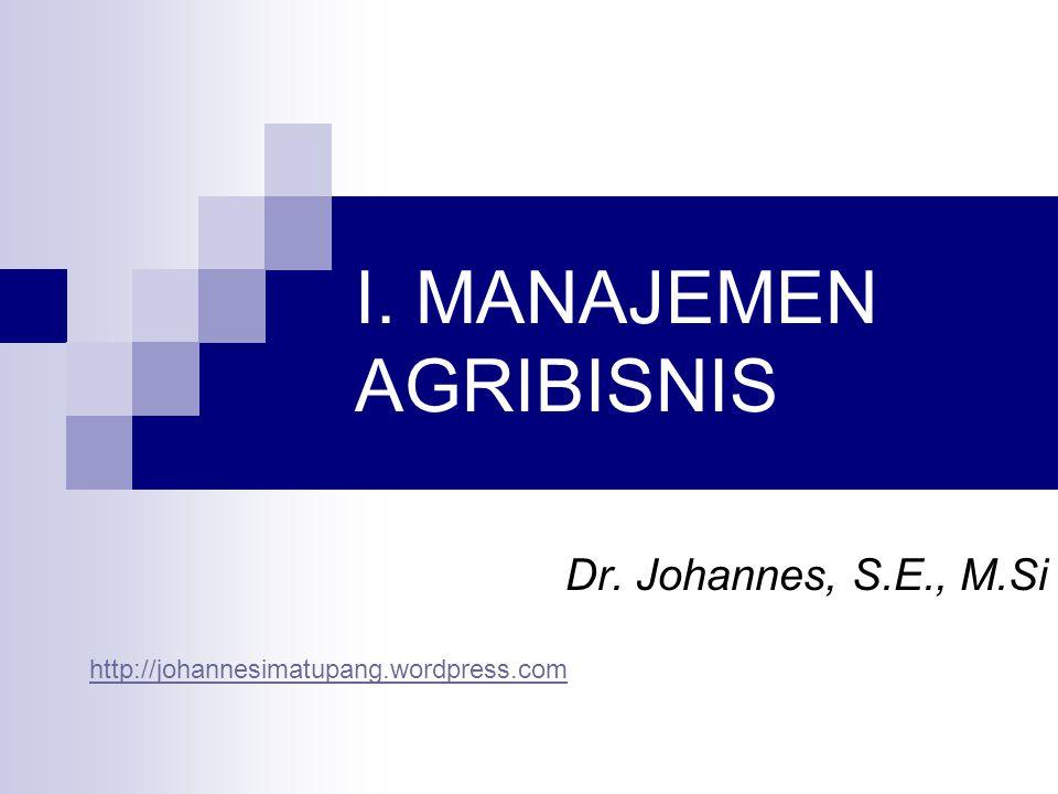 I. MANAJEMEN AGRIBISNIS