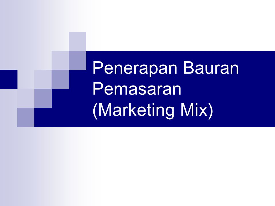 Penerapan Bauran Pemasaran (Marketing Mix)